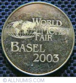 Image #1 of World Money Fair Basel 2003 Lietuvos Bankas