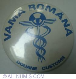 VAMA ROMÂNĂ - DOUANE - CUSTOMS
