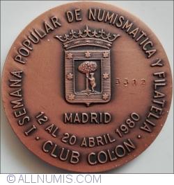 1 Semana Popular de Numismatica y  Filatelia 12 - 20 Abril 1980 - Madrid
