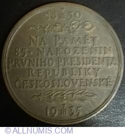 Na Paměť 85 Narozenin Prvního Presidenta Republiky Ceskoslovenske - 1850~1935 - Tomáš G. Masaryk