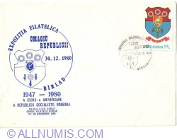 "Philatelic Exhibition ""Homage to the Republic"" - BÂRLAD 24 ~ 30.12.1980"