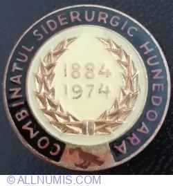 Combinatul Siderurgic HUNEDOARA - 1884 - 1974