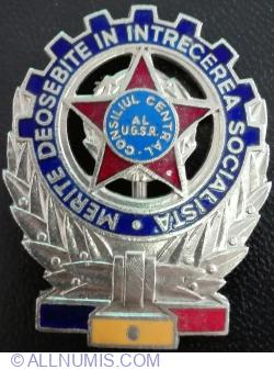Merite Deosebite in Intrecerea Socialista - Consiliul Central al UGSR (Uniunea Generală a Sindicatelor din România)