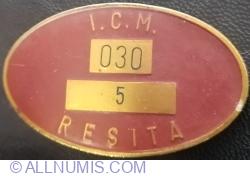 I.C.M. (Intreprinderea Constructoare de Masini) RESITA - Sectia 030