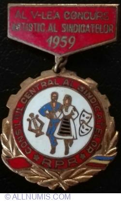 Imaginea #1 a Al V-lea  Concurs Artistic al Sindicatelor 1959 - Concursul Central al Sindicatelor *RPR*