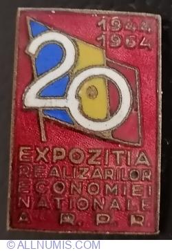 Expozitia Realizarilor Economiei Nationale - 20 Ani - 1944~1964 - Tip 2