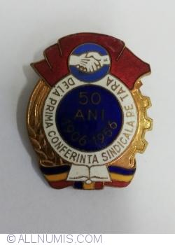 50 de ani de la prima conferinta sindicala pe tara