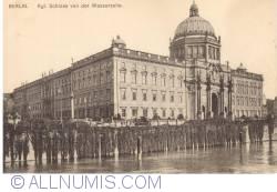 Image #1 of Berlin - Kgl. Schloss von der Wasserseite