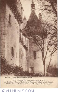 Imaginea #2 a Château de Chaumont sur la Loire - Tour d'Amboise et façade fortifié
