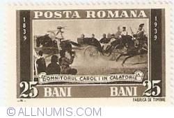 25 Bani - Prince Carol at Calatorie