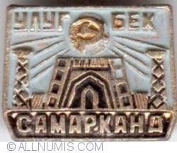 Samarkand - Ulugh Beg