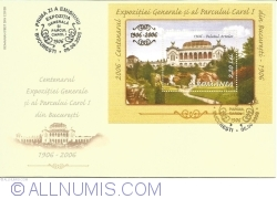 Centenary of the General Exhibition and the Carol I Park in Bucharest. 1906-2006