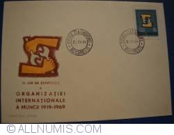 Imaginea #1 a 50 de ani de existenta a Organizației Internaționale a Muncii (1919 -1969)