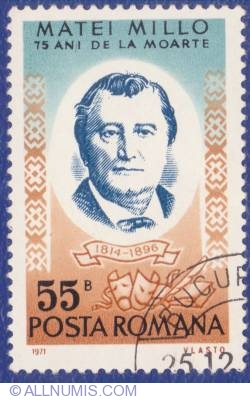 55 Bani 1971 - Matei Millo (1814 - 1896) - 75 ani de la moarte