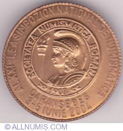 Al XXI-lea Simpozion de numismatică - Caransebeş 2004