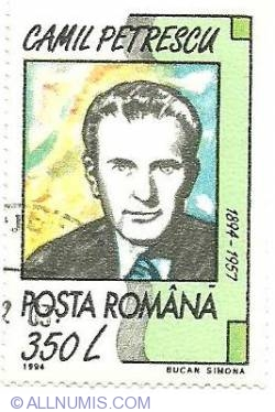 350 Lei 1994 - Camil  Petrescu (1894-1957)
