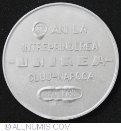 25 ani la Intreprinderea - UNIREA - Cluj-Napoca