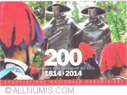 Image #1 of 1814 -2014 - Bicentennial establishment of Arm of Carabineers (Bicentenario della Fondazione dell'Arma)