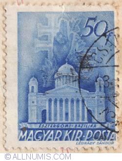 Imaginea #1 a 50 Filler 1939 - Bazilica din Esztergom