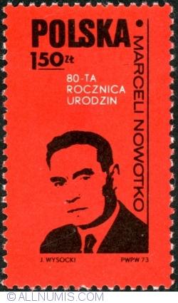 Image #1 of 1,50 Złoty 1973 - Marceli Nowotko (80th anniversary of the birth)