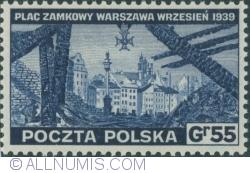 55 Groszy 1941 - Piața Castelului din Varșovia - ruine (1939)