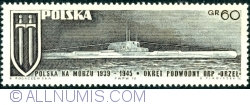 "60 Groszy 1970 -  Grunwald Cross and ORP ""Orzeł"" (Eagle) submarine"