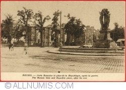 Image #1 of Reims - The Gomain  Gate and Republice place after the war (Porte Romaine et place de la République, après la guerre)