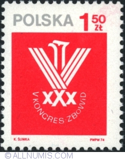 Image #1 of 1,50 Złoty 1974 - 5th Congress of the Assoc. of Combatants for Liberty and Democracy, Warsaw, May 8-9.