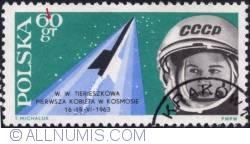 60 groszy - Walentina Władimirowna Tereszkowa and Vostok 6