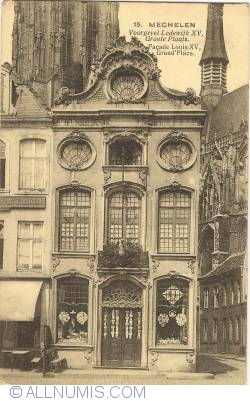Image #1 of Mechelen - Façade Louis XV, Market Place (Voorgevel Lodewijk XV, Grote Plaats – Façade Louis XV. Grand Place)