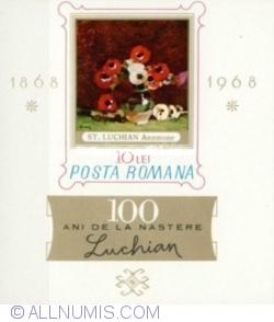 Imaginea #1 a 10 Lei 1968 - Centenarul naşterii pictorului Ştefan Luchian